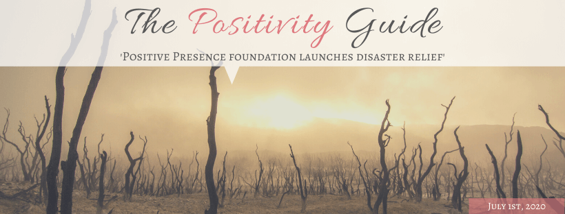 Positive Presence Foundation Launches Disaster Relief